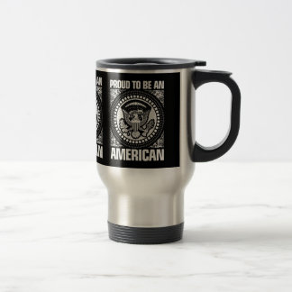Proud To Be An American 15 Oz Stainless Steel Travel Mug