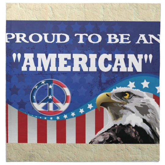 PROUD TO BE AN AMERICAN NAPKIN
