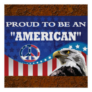 PROUD TO BE AN AMERICAN PRINT