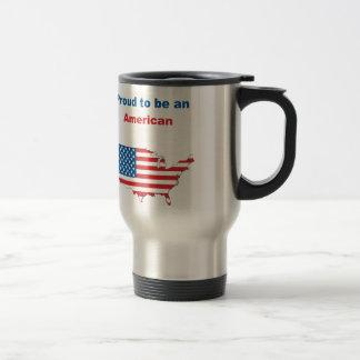 Proud to be an American Travel Mug