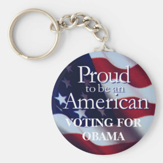 Proud to be an American, VOTING FOROBAMA Key Chains