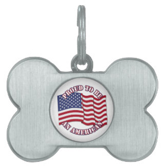 Proud To Be An American With USA Flag Pet ID Tag