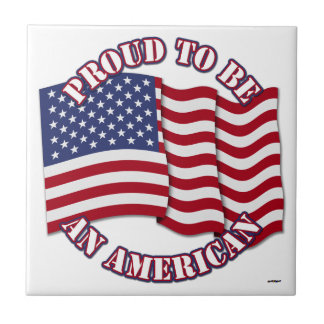 Proud To Be An American With USA Flag Tiles