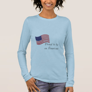 Proud to be an American Womens Long Sleeve Shirt