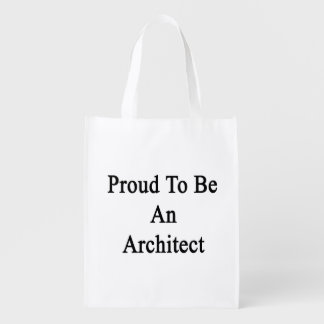 Proud To Be An Architect Grocery Bags