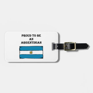 Proud To Be An Argentinian Travel Bag Tag