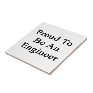 Proud To Be An Engineer Small Square Tile