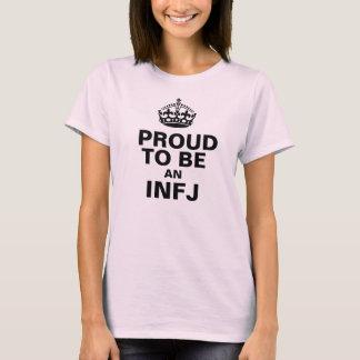 Proud to be an INFJ T-Shirt