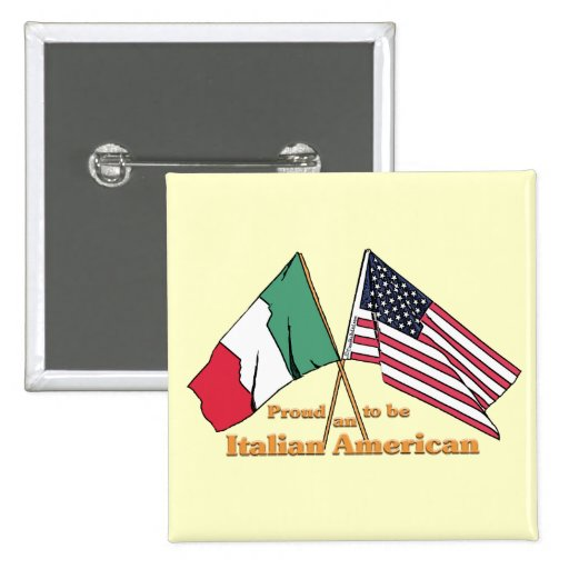 Proud To Be An Italian-American 2 Inch Square Button