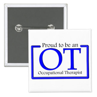 Proud to be an OT Pinback Buttons