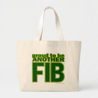 Proud To Be Another FIB Large Tote Bag