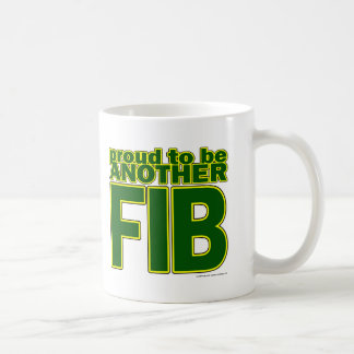 Proud To Be Another FIB Mugs