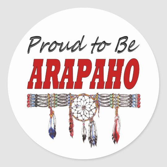 Proud to be Arapaho Window Decals or Sticker Sheet