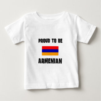 Proud To Be ARMENIAN Baby T-Shirt