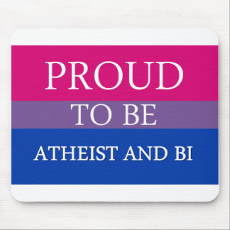 Proud To Be Atheist and Bi Mouse Pad