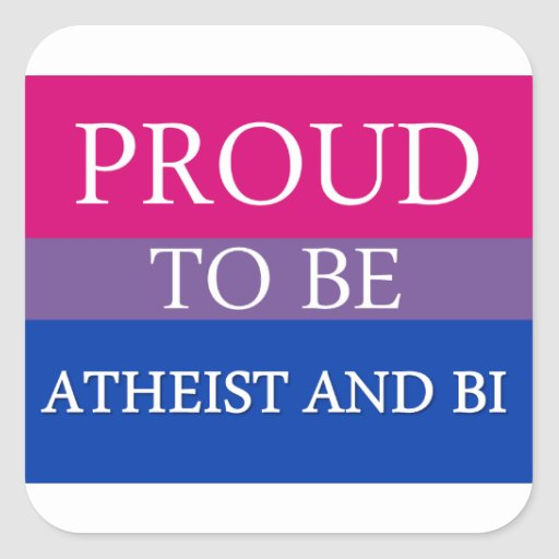 Proud To Be Atheist and Bi Square Sticker