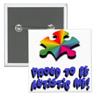 Proud to be Autistic me Pinback Buttons