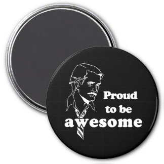 Proud to be Awesome retro T-shirt Magnet
