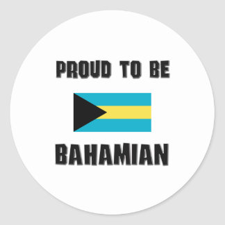 Proud To Be BAHAMIAN Round Stickers
