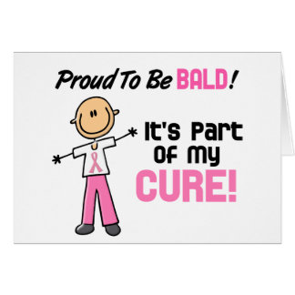 Proud To Be Bald Breast Cancer Stick Figure Card