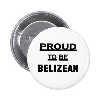 Proud to be Belizean Pinback Button