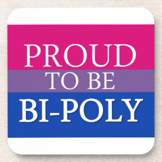 Proud To Be Bi-Poly Drink Coaster