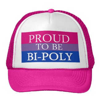Proud To Be Bi-Poly Trucker Hat