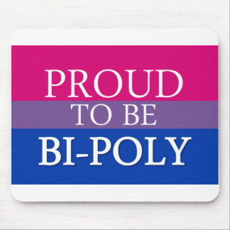 Proud To Be Bi-Poly Mouse Pad