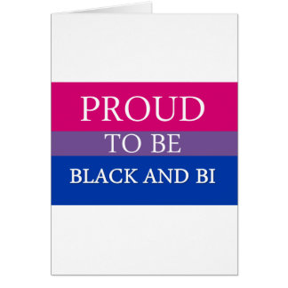 Proud to be Black and Bi Card