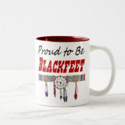 Proud to be Blackfeet Coffee Mug