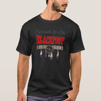 Proud to be Blackfoot Adult Dark T-shirt