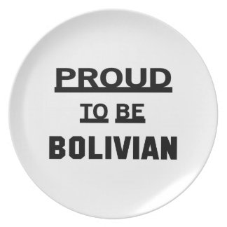 Proud to be Bolivian Dinner Plate