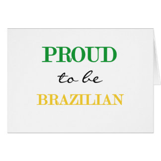 Proud To Be Brazilian Greeting Cards