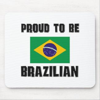 Proud To Be BRAZILIAN Mouse Mat