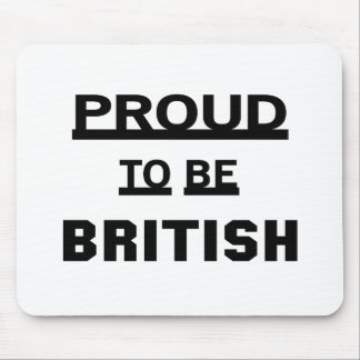 Proud to be British Mouse Pad