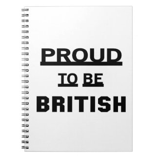 Proud to be British Spiral Notebook