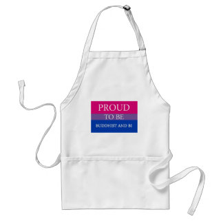 Proud to Be Buddhist and Bi Adult Apron