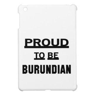 Proud to be Burundian iPad Mini Covers