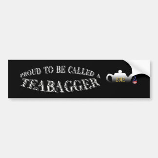 """PROUD TO BE CALLED A TEABAGGER"" BUMPER STICKER"