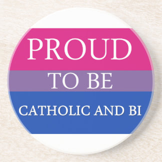 Proud to Be Catholic and Bi Drink Coaster