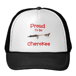 Proud To Be Cherokee Trucker Hat