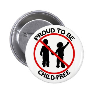 Proud to Be Child-Free Button