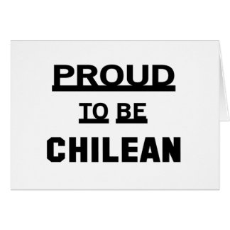 Proud to be Chilean. Card