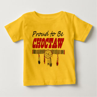 Proud To Be Choctaw Infant / Toddler Baby T-Shirt