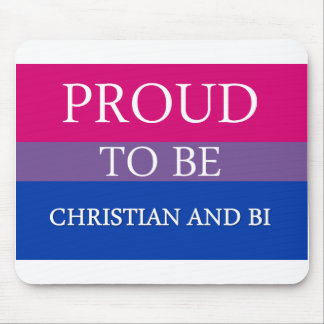 Proud To Be Christian and Bi Mouse Pad