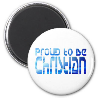 Proud to be Christian Bleu 2 Magnet