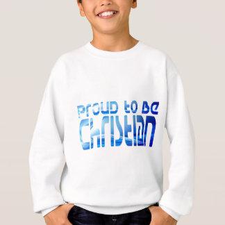Proud to be Christian Bleu 2 Sweatshirt
