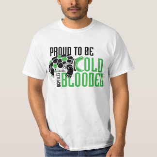 Proud To Be Cold Blooded - Turtle T-Shirt