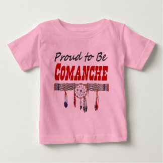 Proud to be Comanche  Infant/Toddler T-Shirt