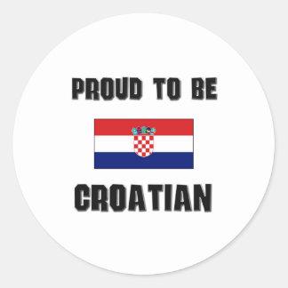 Proud To Be CROATIAN Round Sticker